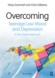 Overcoming Teenage Low Mood and Depression : A Five Areas Approach - 2nd Edition book cover
