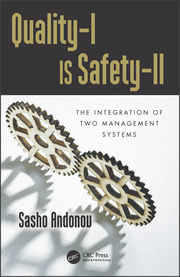 Quality-I Is Safety-ll: The Integration of Two Management Systems