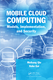 Mobile Cloud Computing: Models, Implementation, and Security