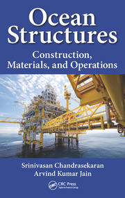 Ocean Structures: Construction, Materials, and Operations