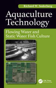 Aquaculture Technology : Flowing Water and Static Water Fish Culture - 1st Edition book cover