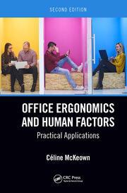 Office Ergonomics and Human Factors: Practical Applications, Second Edition