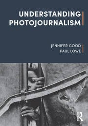 Understanding Photojournalism - 1st Edition book cover