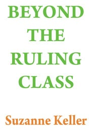Beyond the Ruling Class - 1st Edition book cover