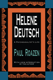 Helene Deutsch - 1st Edition book cover