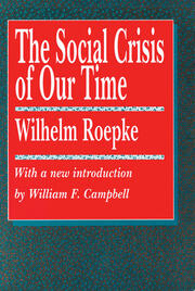 The Social Crisis of Our Time - 1st Edition book cover