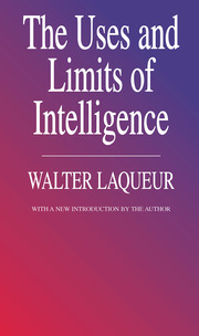 The Uses and Limits of Intelligence - 1st Edition book cover
