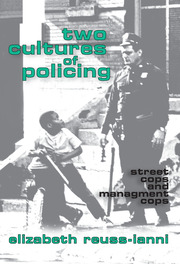 Two Cultures of Policing - 1st Edition book cover