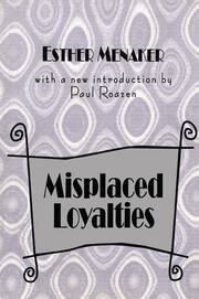 Misplaced Loyalties - 1st Edition book cover