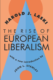 The Rise of European Liberalism - 1st Edition book cover