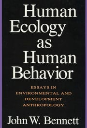 Human Ecology as Human Behavior - 2nd Edition book cover