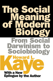 The Social Meaning of Modern Biology - 1st Edition book cover
