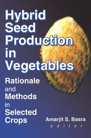 Hybrid Seed Production in Vegetables - 1st Edition book cover