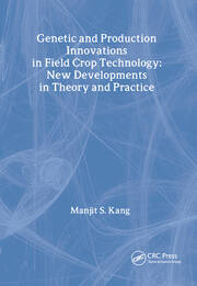 Genetic and Production Innovations in Field Crop Technology - 1st Edition book cover