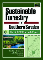Sustainable Forestry in Southern Sweden - 1st Edition book cover