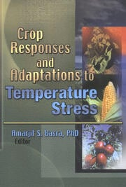 Crop Responses and Adaptations to Temperature Stress - 1st Edition book cover
