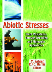 Abiotic Stresses: Plant Resistance Through Breeding and Molecular Approaches
