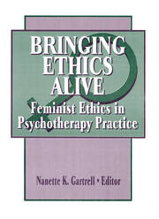 Bringing Ethics Alive - 1st Edition book cover