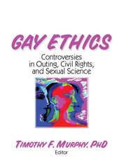 Gay Ethics - 1st Edition book cover