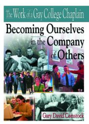 The Work of a Gay College Chaplain - 1st Edition book cover