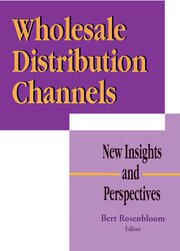 Wholesale Distribution Channels - 1st Edition book cover