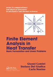 Finite Element Analysis In Heat Transfer - 1st Edition book cover