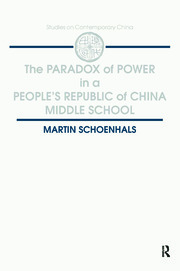 The Paradox of Power in a People's Republic of China Middle School - 1st Edition book cover