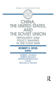 China, the United States and the Soviet Union - 1st Edition book cover