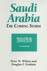 Saudi Arabia: The Coming Storm - 1st Edition book cover