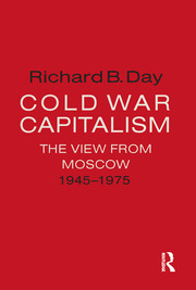 Cold War Capitalism: The View from Moscow, 1945-1975 - 1st Edition book cover