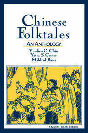 Chinese Folktales: An Anthology - 1st Edition book cover