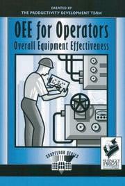 OEE for Operators: Overall Equipment Effectiveness