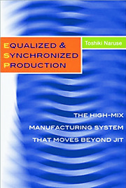 Equalized & Synchronized Production: The High-Mix Manufacturing System that Moves Beyond JIT