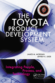 The Toyota Product Development System : Integrating People, Process, and Technology - 1st Edition book cover