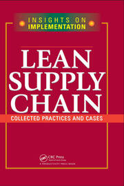 Lean Supply Chain: Collected Practices & Cases