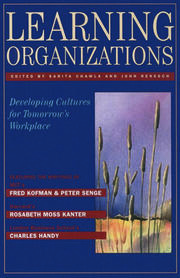Learning Organizations: Developing Cultures for Tomorrow's Workplace