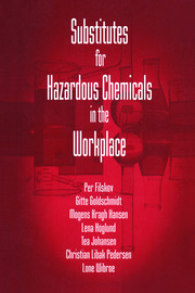 Substitutes for Hazardous Chemicals in the Workplace