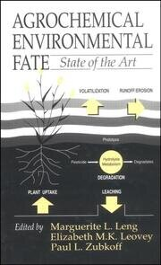Agrochemical Environmental Fate State of the Art