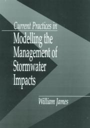 Current Practices in Modelling the Management of Stormwater Impacts