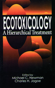 Ecotoxicology: A Hierarchical Treatment