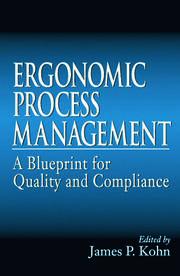 Ergonomics Process Management: A Blueprint for Quality and Compliance
