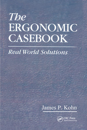 The Ergonomic Casebook: Real World Solutions