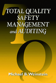 Total Quality Safety Management and Auditing