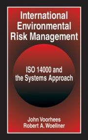 International Environmental Risk Management: ISO 14000 and the Systems Approach