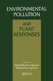 Environmental Pollution and Plant Responses