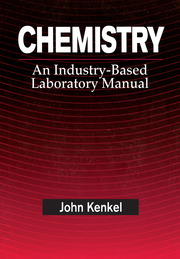 Chemistry: An Industry-Based Laboratory Manual