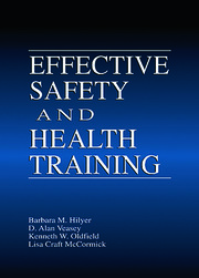 Effective Safety and Health Training - 1st Edition book cover