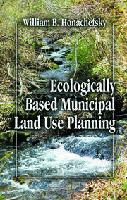 Ecologically Based Municipal Land Use Planning