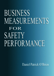 Business Measurements for Safety Performance - 1st Edition book cover