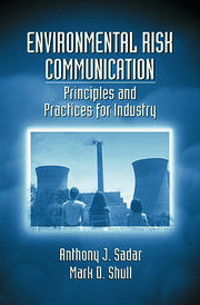 Environmental Risk Communication: Principles and Practices for Industry
